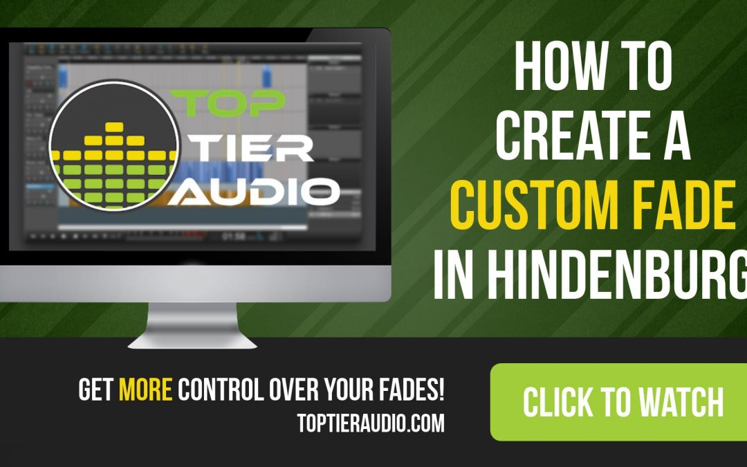 How to Create Custom Fades in Hindenburg