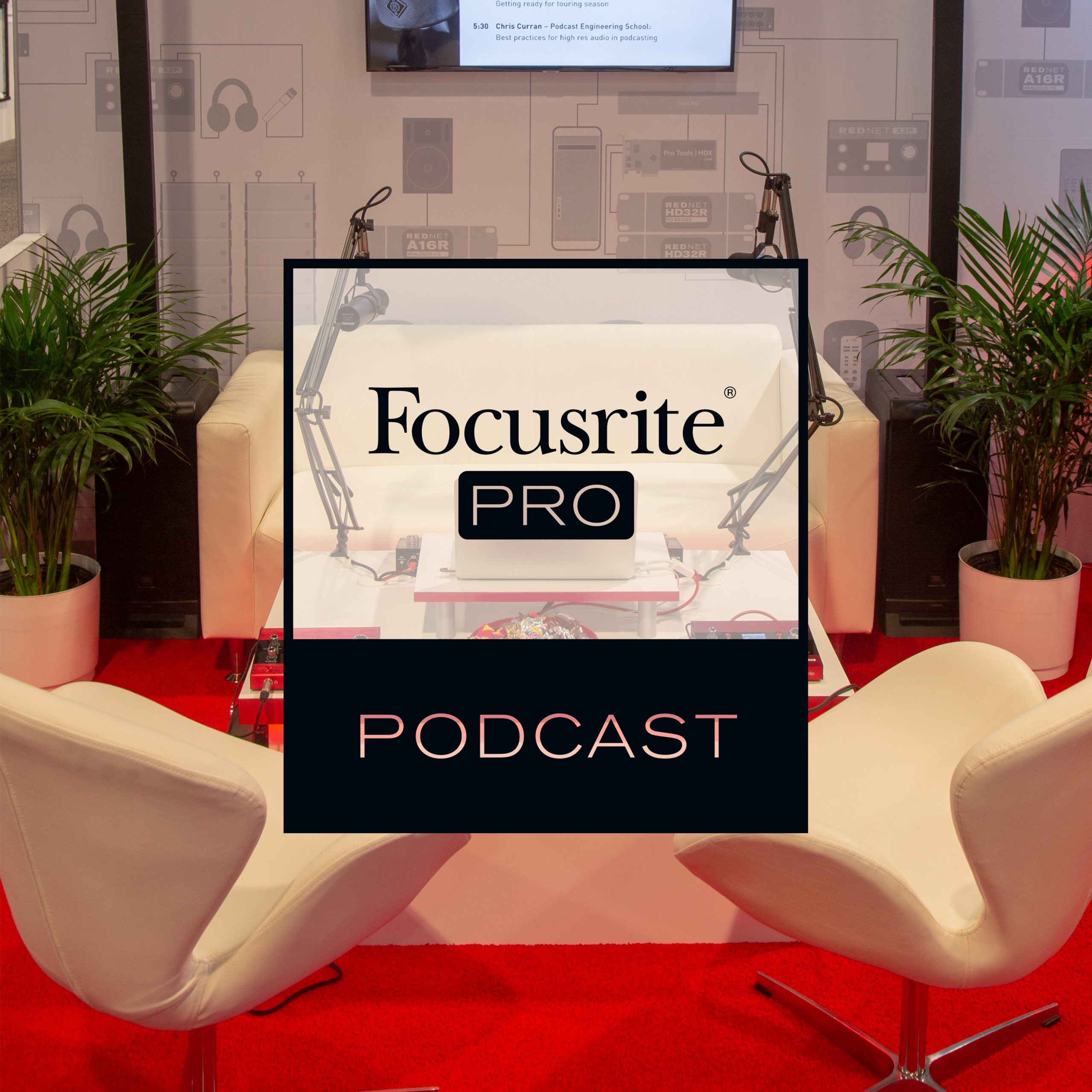 Focusrite Pro Podcast